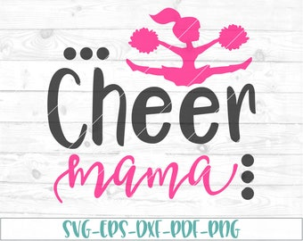 Cheer mama svg, eps, dxf, png, cricut, cameo, scan N cut, cut file, cheerleader mom svg, cheerleader svg, cheer mom svg, cheer mother svg