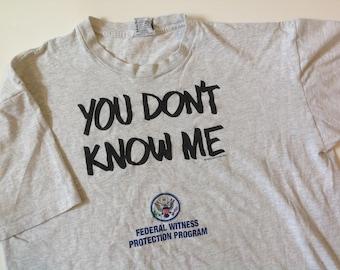 90s Witness Protection Program t shirt
