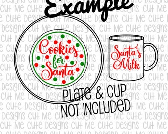 SVG DXF PNG cut file cricut silhouette cameo Christmas Cookies for Santa Plate with Santa's Milk Cup