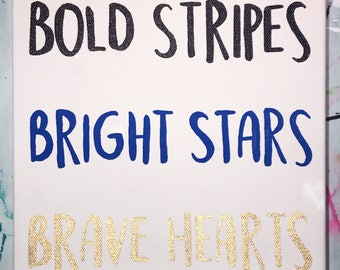 Stripes, Stars, Hearts Handpainted Quote Canvas