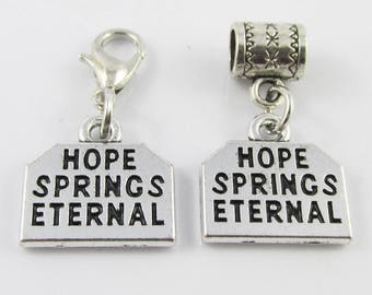 Hope Springs Eternal Charm Alexander Pope Quote Select European Charm or Clip on