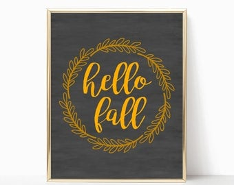 hello fall printable, fall decor, fall decor, fall print, autumn print, fall home decor, 5x7, 8x10, 11x14