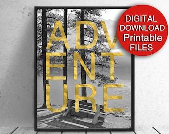 Printable Adventure, Typography Print, Travel Wall Art A4 8x10 11x14 16x20