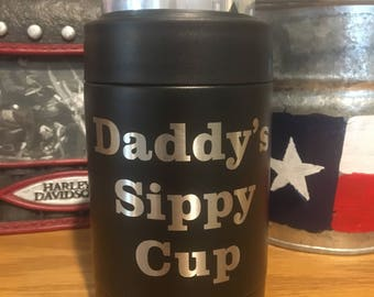 Daddy's Little Sippy cup Ozark Can Cooler- Perfect Sporting and Camping gift