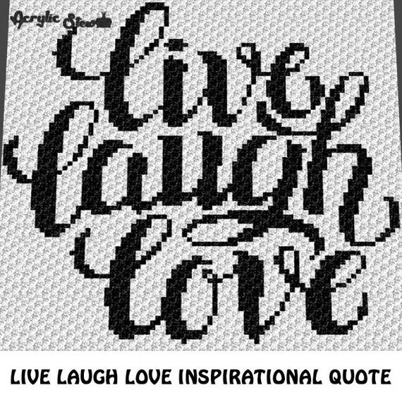 Graphgan Pattern   Corner To Corner   C2C Crochet   Live Laugh Love  Inspirational Quote Blanket Afghan Crochet Graphgan Pattern Graph Chart  From AcrylicStew ...