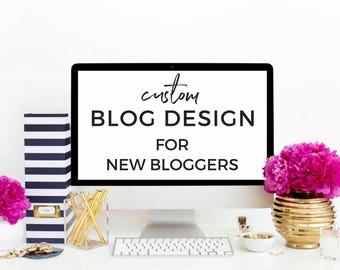 Custom WordPress Blog Design - New Bloggers