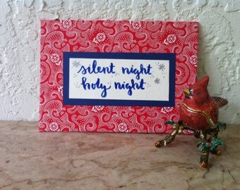 Silent Night, Holy Night, Cloth Sign, Hand Made Wall Art, Shelf Art, Hand Crafted, Hand Lettered, Fabric, Ribbon, Shelf Sign, Christmas