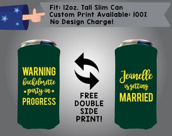 Warning Bachelorette Party In Progress 12 oz Tall Slim Can Bachelorette Cooler Double Side Print (12TSC-Bachelorette01)