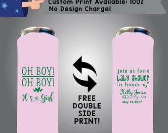 Oh Boy Oh Boy It's A Girl Join Us For a Baby Shower In Honoring Of Name 24 oz Large Can Baby Shower Cooler Double Side Print (24LC-BS2)