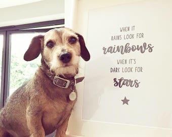 When It rains Look For Rainbows When Its Dark Look For Stars Print- wallart, home decor