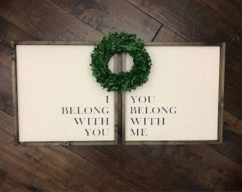 "12"" I Belong With You You Belong With Me Sign 