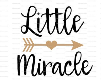 Little Miracle SVG file // New Baby SVG // Hello World Cut File // Cut File // Silhouette File // Cutting File