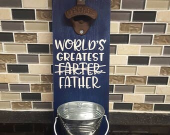 "Wall mount bottle opener, ""Worlds greatest farter father"", father's day gift, dad gift, funny fathers day gift, beer bottle opener,"