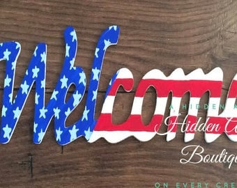 Patriotic Sign, Wood Welcome, 4th of July Sign, Flag Sign, Painted Welcome