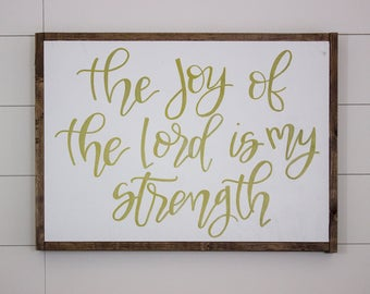 The Joy of The Lord is My Strength sign - framed sign - hand lettered sign - fixer upper - hand painted sign - farm house decor