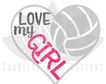 Volleyball Heart SVG, Volleyball Mom, Love my Girl cut file for silhouette cameo and cricut