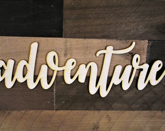 Adventure Word Sign, Adventure Wood Sign, 3d Wood Sign, adventure word cut out, Cursive Wood, word cut out, Wood Cut Out, custom word cutout