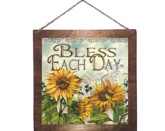 8x8 Bless Each Day Sunflowers Home Decor Sign with Choice of Black Wire, Brown Ribbon or Craft String for Easy Hanging