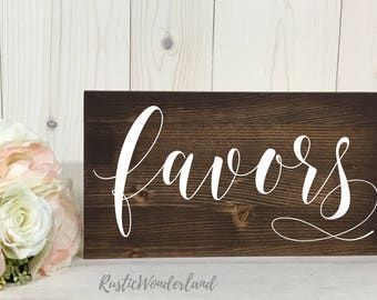 Favors Sign // Wedding Sign // Rustic Decor // Wood Sign // Wedding Decor// Wedding Reception Sign