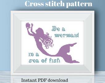 Cross stitch pattern, digital download, mermaid cross stitch, be a mermaid