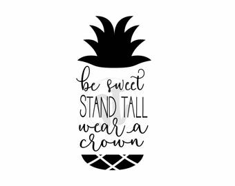 Be A Pineapple Svg Etsy
