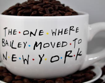 Moving-Friends TV Show-The One Where ___ Moves to ____-Coffee Mug