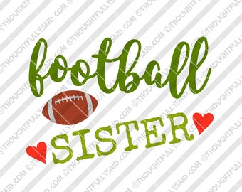 Football Sister SVG, PNG, dxf, eps cut files, football design, Silhouette, Cricut, player's sister, girl, baby, t-shirt htv design