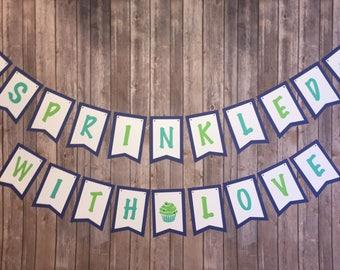 Baby Sprinkle - Sprinkled with love - Custom Banner