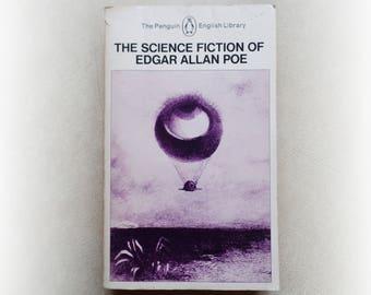 Edgar Allen Poe - The Science Fiction of Edgar Allen Poe  - Penguin science fiction vintage paperback book - 1977