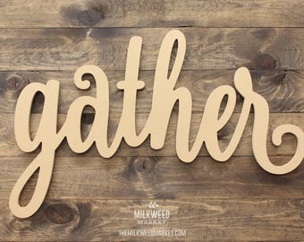 gather (lowercase g) Script Cutout Sign (Extra Large)