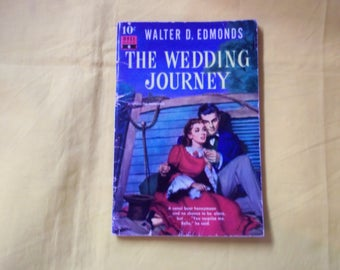 The Wedding Journey by Walter D. Edmonds