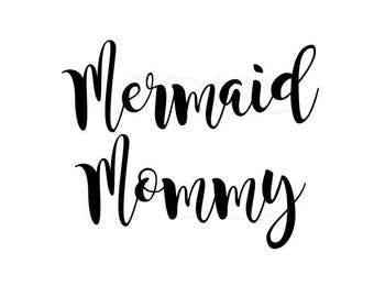mermaid mommy svg, cutting file cricut and cameo, funny mom shirt design, best mom svg, momma svg, mothers day design svg, worlds best mom