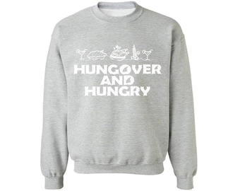 Hungover And Hungry Sweatshirt for Men and Women Hungover And Hungry Thanksgiving Sweater Funny Thanksgiving Sweatshirt for Men and Women