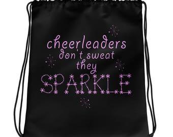 Cheerleaders Don't Sweat Drawstring bag