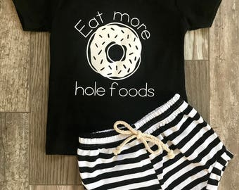 Eat more hole foods, donut shirt, donut outfit