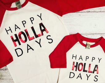Happy Holla Days Kids Shirt / Gifts For Kids / Holiday Apparel / Christmas Shirt / Funny Christmas Shirt / Graphic Tee / Graphic T-Shirt /