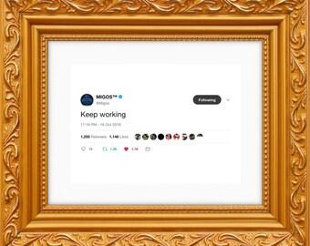 Migos Framed Tweet — Keep Working