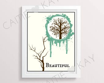 Beautiful - Trees - Quote - Downloadable Digital Art