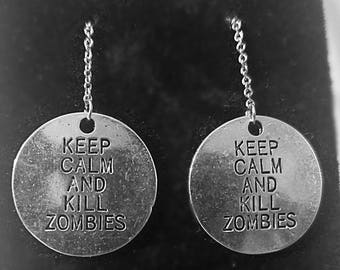 Keep Calm & Kill Zombies Needle Earrings