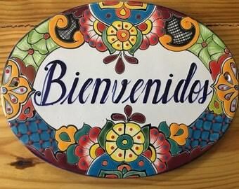 Talavera Welcome sign/ Welcome plaque/ Mexican signs/ talavera plaques/ garden signs/ Mexican pottery sign/ Front door sign/ bienvendos