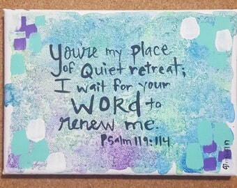 quiet retreat Psalm on acrylic and watercolor canvas