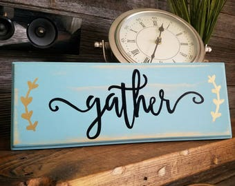 Gather wall decor sign
