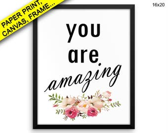 You Are Amazing Canvas Art You Are Amazing Printed You Are Amazing Typography Art You Are Amazing Typography Print You Are Amazing Decor