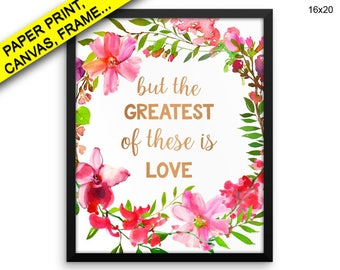 The Greatest Of These Is Love Printed Poster The Greatest Of These Is Love Framed The Greatest Of These Is Love Canvas The Greatest Of