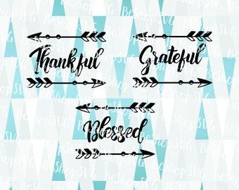 Thankful SVG, Grateful SVG, Blessed SVG, Thanksgiving SvG, Fall Svg, Give thanks Svg, Instant download, Eps - Dxf - Png - Svg