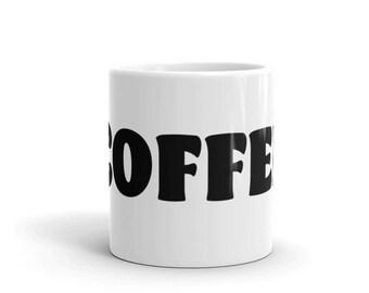 COFFEE Mug made in the USA