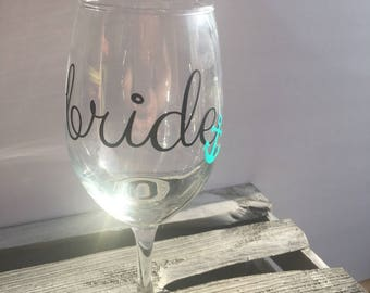 Bride Wine glass-Personalized Barware-Wedding Gifts-Bridal Shower Gifts-Bachlorette Party-
