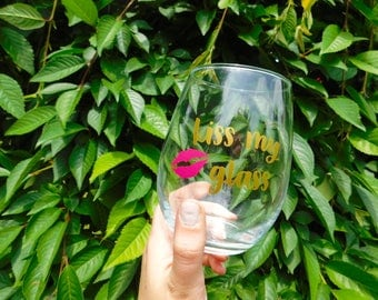 Kiss My Glass: stemless wineglass/ funny wineglass/ wine connoisseur