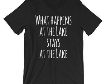 What Happens at the Lake T-Shirt