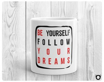 "Mug ""Be your dream"" - Red"